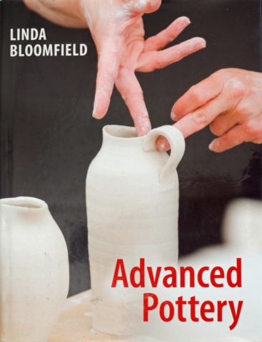 Advanced Pottery by Linda Bloomfield