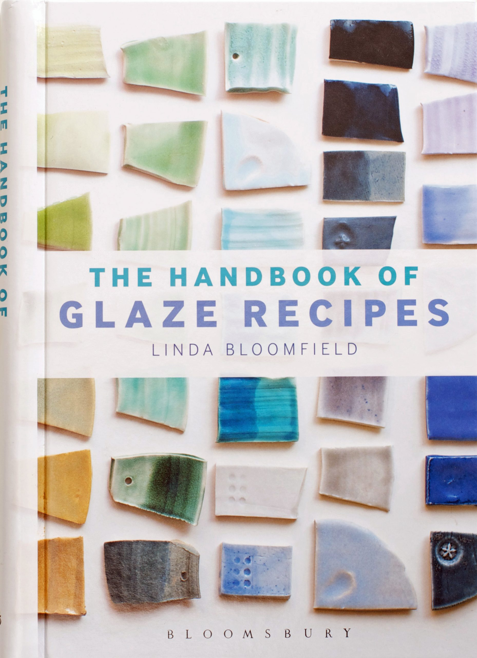 The Handbook of Glaze Recipes by Linda Bloomfield