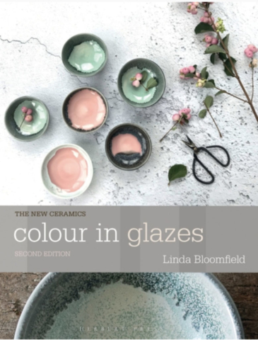 Colour in Glazes 2nd Edition by Linda Bloomfield