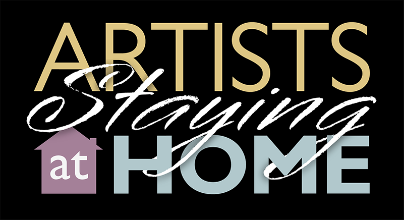 Artists staying at home